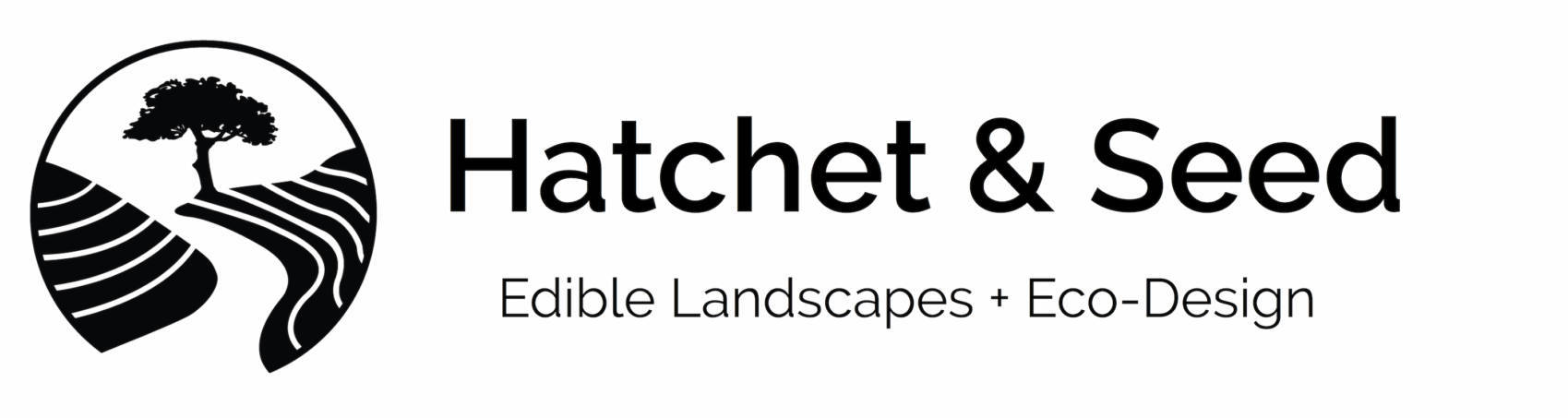 Hatchet & Seed - Edible Landscapes